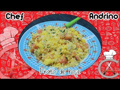 Cuscuz Nordestino Temperado - Chef Andrino - YouTube