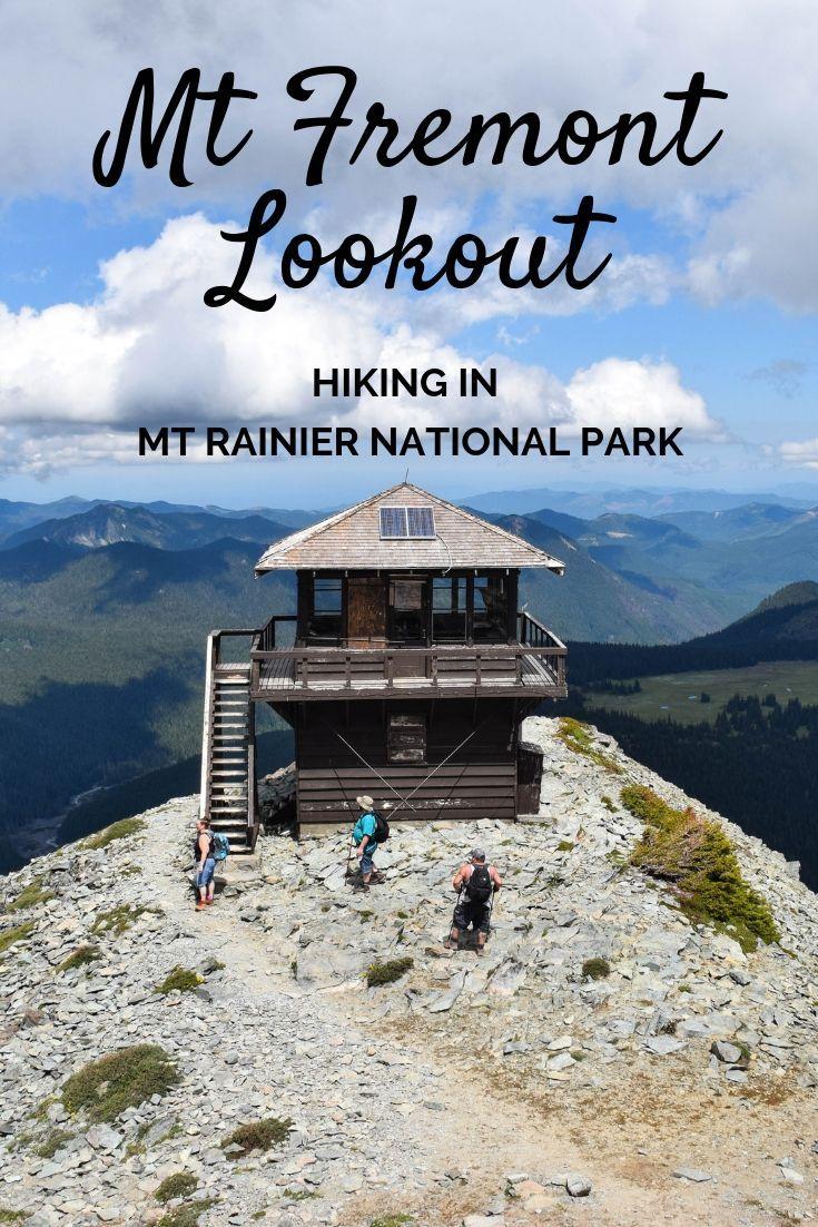 Mount Fremont lookout hike – Mount Rainier National Park, Washington