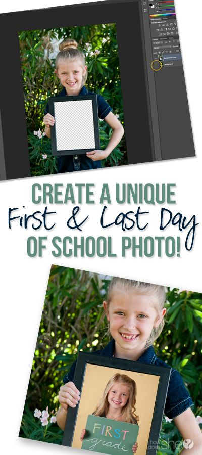 Create a Unique First and Last Day of School Photo | How Does She