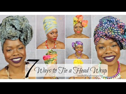 7 Ways to Tie a Headwrap | MariaAntoinetteTV - YouTube