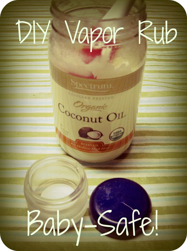 DIY Vapor Rub:    3 TBSP coconut oil  5-10 drops eucalyptus oil  2-5 drops rosemary oil (pregnant mamas should omit this if they will be using this recipe on themselves! Click here for an explanation of why)  2-5 drops lavender oil (optional, but it smells great)