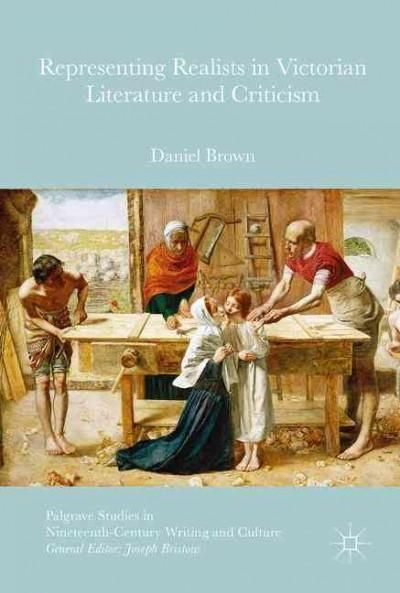 Representing Realists in Victorian Literature and Criticism: Writing Painters