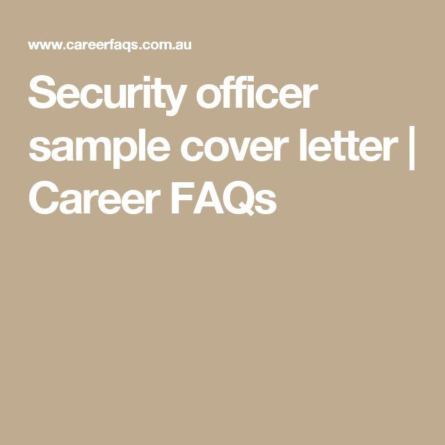 Security officer sample cover letter | Career FAQs