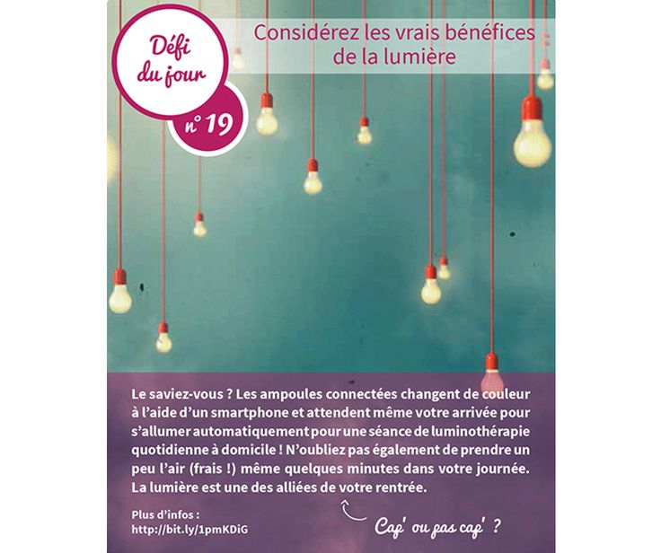 ✩ 30 BONS TUYAUX POUR UNE RENTRÉE RÉUSSIE – N°19 ✩  Les jours se font déjà un peu plus courts ? Gardez un moral estival en utilisant les bienfaits de la luminothérapie ! http://lesbonstuyaux-domeo.fr/bricolage/electricite/eclairage/les-ampoules-luminotherapie  Et pour gagner un coaching BRICO/DECO, suivez le lien http://lesbonstuyaux-domeo.fr/defis-30-jours et participez au tirage au sort ! #concours
