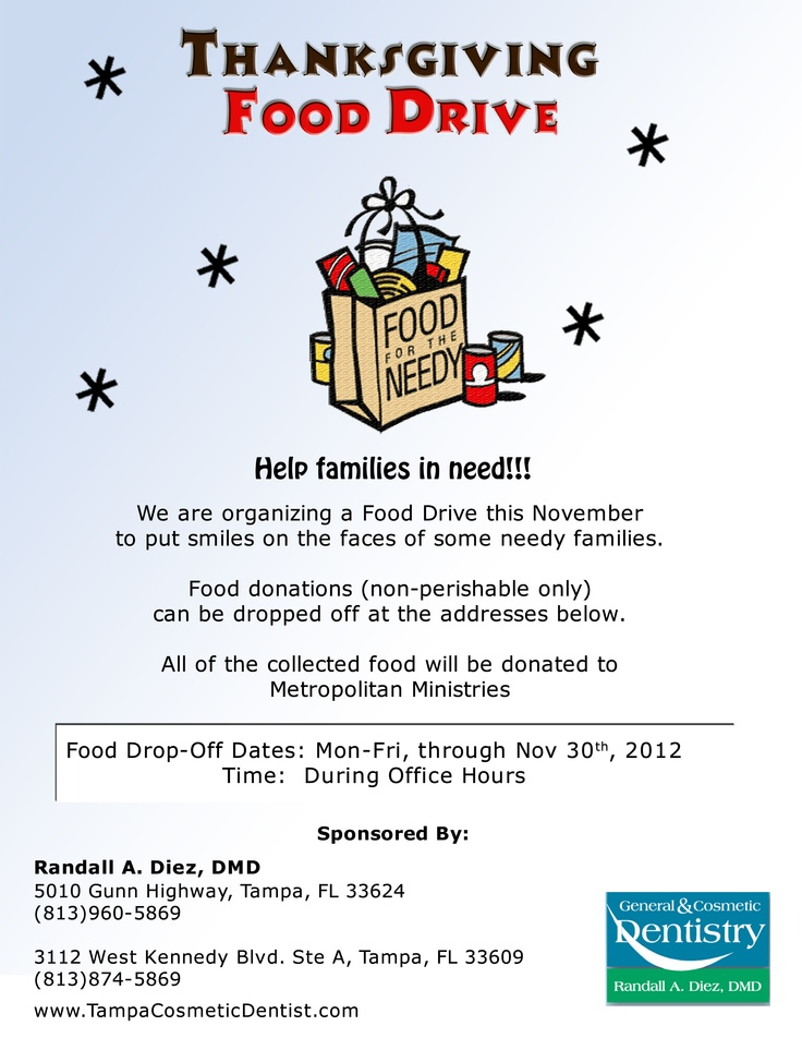 Thanksgiving Food Drive. During the month of November donate canned food goods to our office and we will donate to Metropolitan Ministries