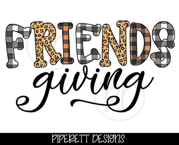 Friendsgiving Buffalo Plaid Cheetah Leopard Print Thanksgiving Etsy In 2021 Friendsgiving Shirt Clipart Cute Outfits For School