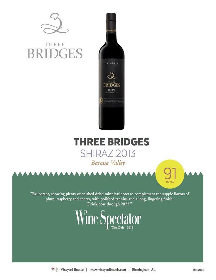 Three Bridges Shiraz 2013 - Wine Spectator - 91 points