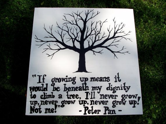 Peter Pan Ill Never Grow Up Quote Archidev
