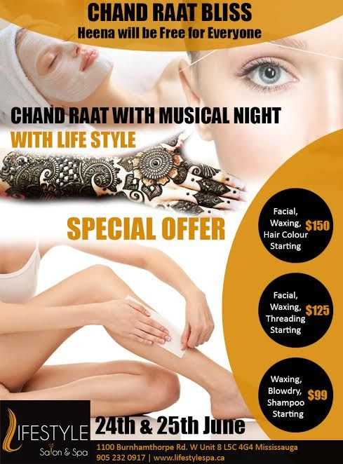 Lifestyle Salon Spa Offers Musical Night. So Get Ready To Enjoy Your Chaand Raat In Full Of Fun With Lifestyle!  For Appointment & More Queries :  Call: 905-232-0917 #LifeStyle #Spa #Salon