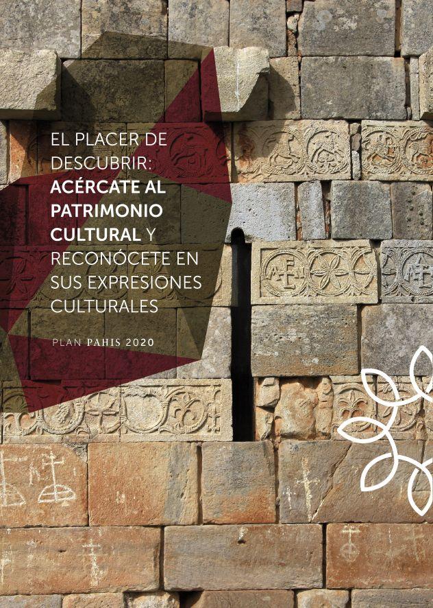 Plan PAHIS 2020. Acercamiento al Patrimonio Cultural