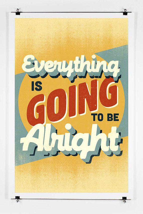 Alles Is Gonna Be Alright - Awesome Zoek poster met een koel citaat weer te geven in uw huis of kantoor met een vintage gevoel!  Alle werk is