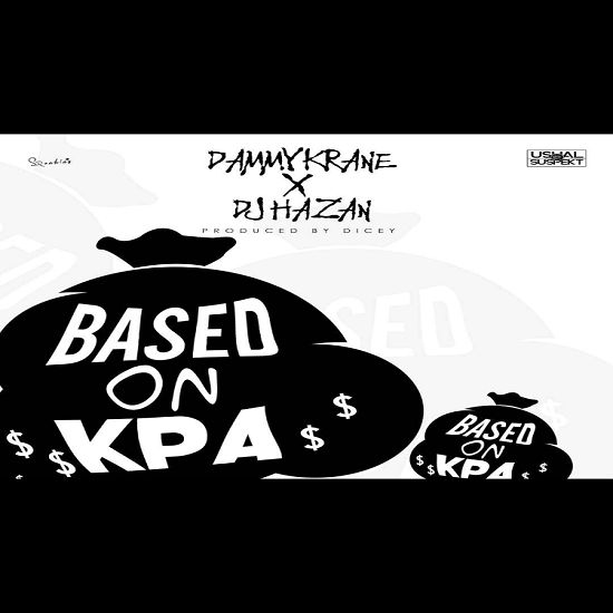 Dj Hazan drops fresh new single featuring Dammy Krane, 'Based On Kpa' Produced by Dicey, Listen and download below. Enjoy!   #(prod. Dicey) #Based On Kpa #Dammy Krane #Dj Hazan #DOWNLOAD MP3