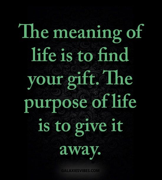 25+ Best Purpose Of Life Quotes On Pinterest