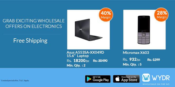 Electronic Retailers ye Hai Fayde ka Sauda! Laptop, Mobile, TV…. Everything @ Wholesale Rates at #WYDR App