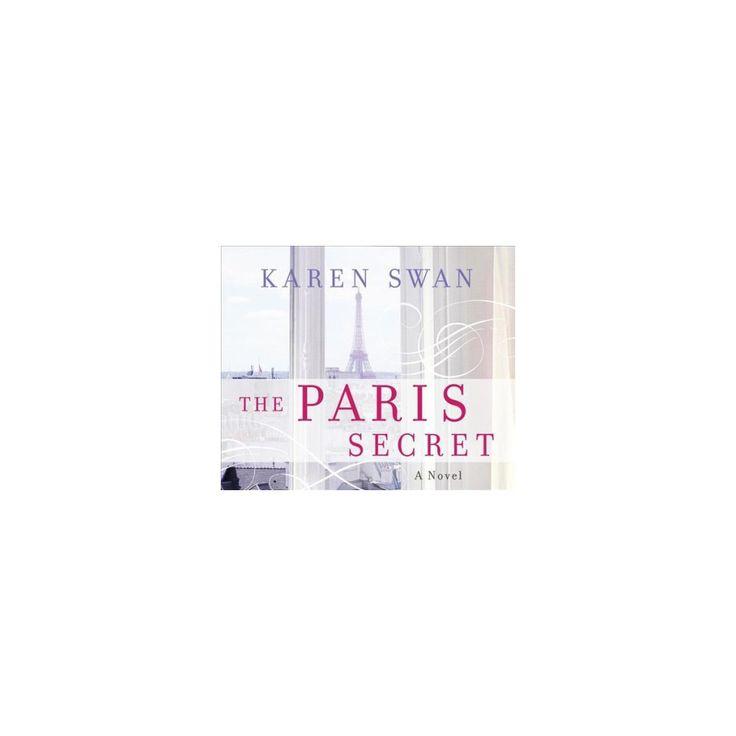 Paris Secret (Unabridged) (CD/Spoken Word) (Karen Swan)