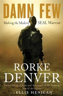 73 best books images on pinterest navy seals books to read and libros damn few making the modern seal warrior by ellis henican and rorke denver fandeluxe Gallery