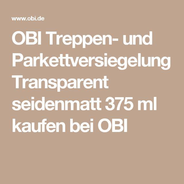 OBI Treppen- und Parkettversiegelung Transparent seidenmatt 375 ml kaufen bei OBI