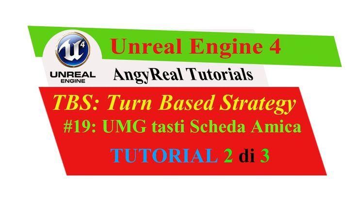 "Unreal Engine 4 - Turn Based Strategy - Tutorial [ITA] - 19#: ""Friendly ..."