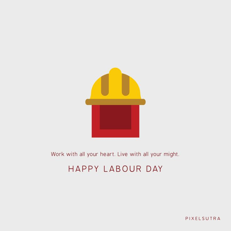 There is no substitution for hard work - PixelSutra  #HappyLaborDay