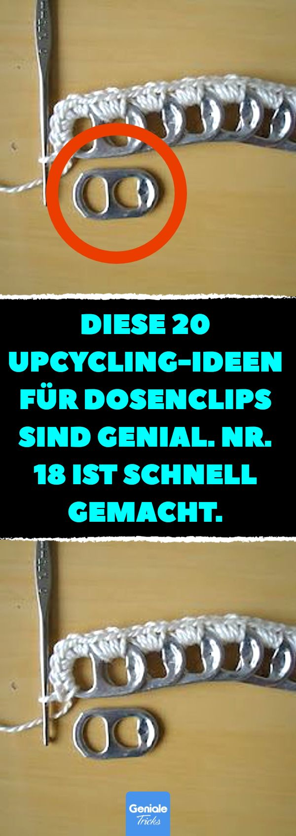 Diese 20 Upcycling-Ideen für Dosenclips sind genial. Nr. 18 ist schnell gemacht. Upcycling: Dosenverschlüsse zu Accessoires umfunktionieren. #upcycling #dosenverschlüsse #accessoires