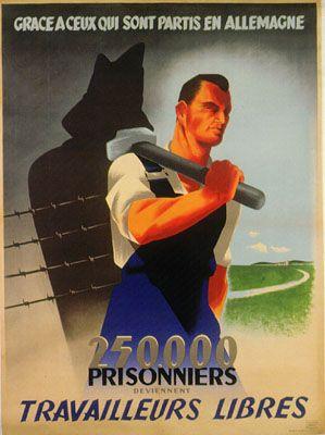 Affiche de propagande française pour les politiques d'envoi de travailleurs français en Allemagne. Ces tentatives de propagande seront large...