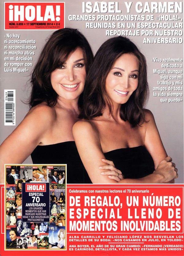 En ¡HOLA!, Isabel y Carmen, grandes protagonistas de ¡HOLA!, reunidas en un espectacular reportaje por nuestro aniversario.