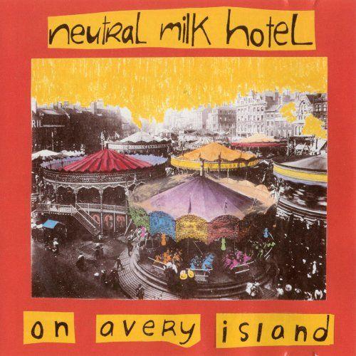 Neutral Milk Hotel - On Avery