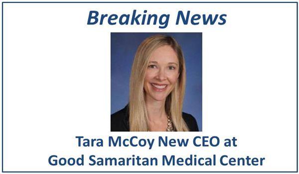 Breaking News: Tara McCoy Named Chief Executive Officer of Good Samaritan Medical Center