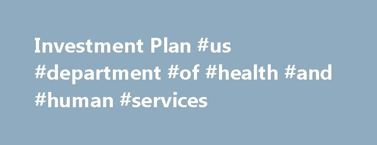 Investment Plan #us #department #of #health #and #human #services http://health.remmont.com/investment-plan-us-department-of-health-and-human-services/  Investment Plan Mobilising finance Drives the Investment Plan for Europe. The EFSI aims to overcome current market failures by addressing market gaps and mobilising private investment. It will support strategic investments in key areas such as infrastructure, education, research and innovation, as well as risk finance for small businesses…