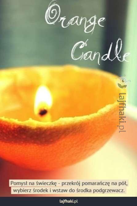 Pomysł na świeczkę z pomarańczy - pomysły, triki, sposoby,  lifehacki, lifehack, porady