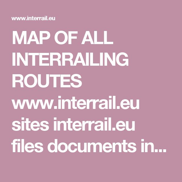 MAP OF ALL INTERRAILING ROUTES www.interrail.eu sites interrail.eu files documents interrail_map_2016_quick_download.pdf?awc=6005_1478029833_78fa04dde2e882f69c9f0f1af88d4530&utm_source=AffiliateWindow&utm_medium=222449&utm_campaign=Affiliates
