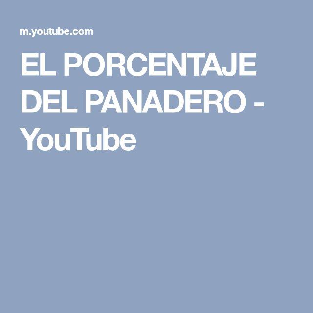 EL PORCENTAJE DEL PANADERO - YouTube