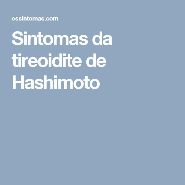 Sintomas da tireoidite de Hashimoto