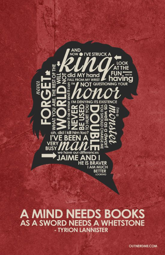 Tyrion Lannister Inspired Quote Poster by OutNerdMe on Etsy