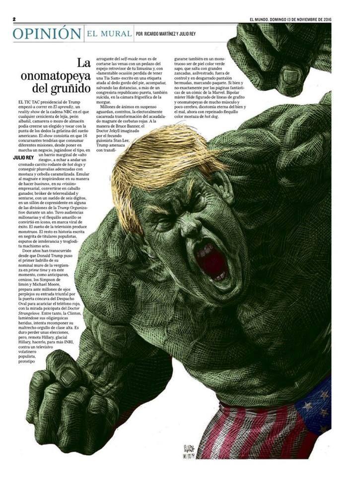 """Ilustración: """"Trulk. Trump es Hulk. La pareja Ricardo&Rey se superan cada semana en la página 2 del domingo en El Mundo, España"""". Espectaculares como siempre. (vía Rodrigo Sánchez, Director de arte del diario El Mundo)."""