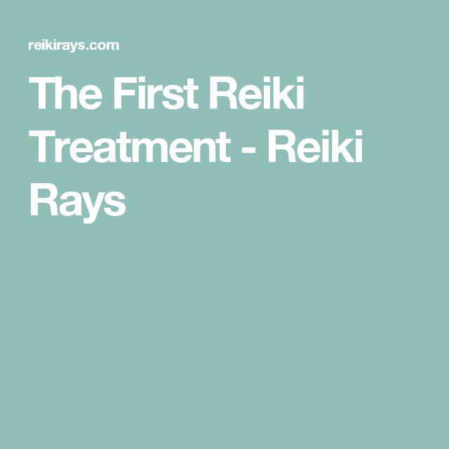 The First Reiki Treatment - Reiki Rays