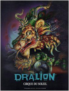 CIRQUE DU SOLEIL: Dralion: Cirque Du Soleil Programme Officiel-Official Program