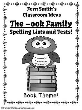 Spelling The -ook Family Word Work Lists & Tests #TPT ...