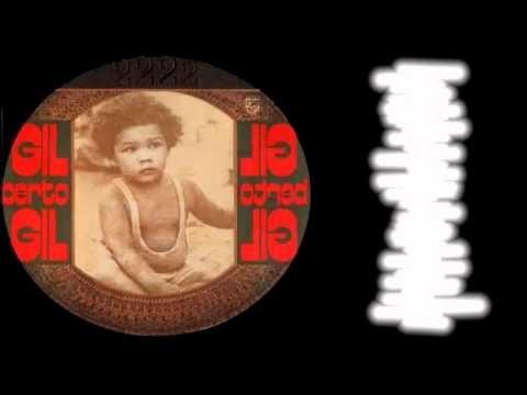 "Gilberto Gil, ""Oriente"". LP: ""Expresso 2222"". Year: 1972. Label: Philips"