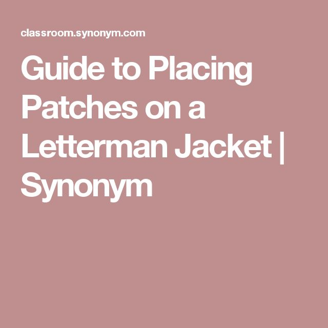 Guide to Placing Patches on a Letterman Jacket   Synonym