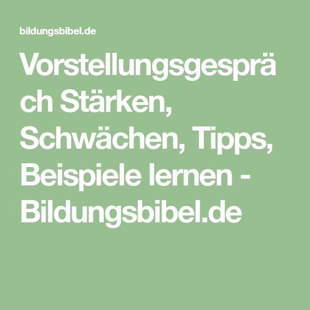 Vorstellungsgespräch Stärken, Schwächen, Tipps, Beispiele lernen - Bildungsbibel.de