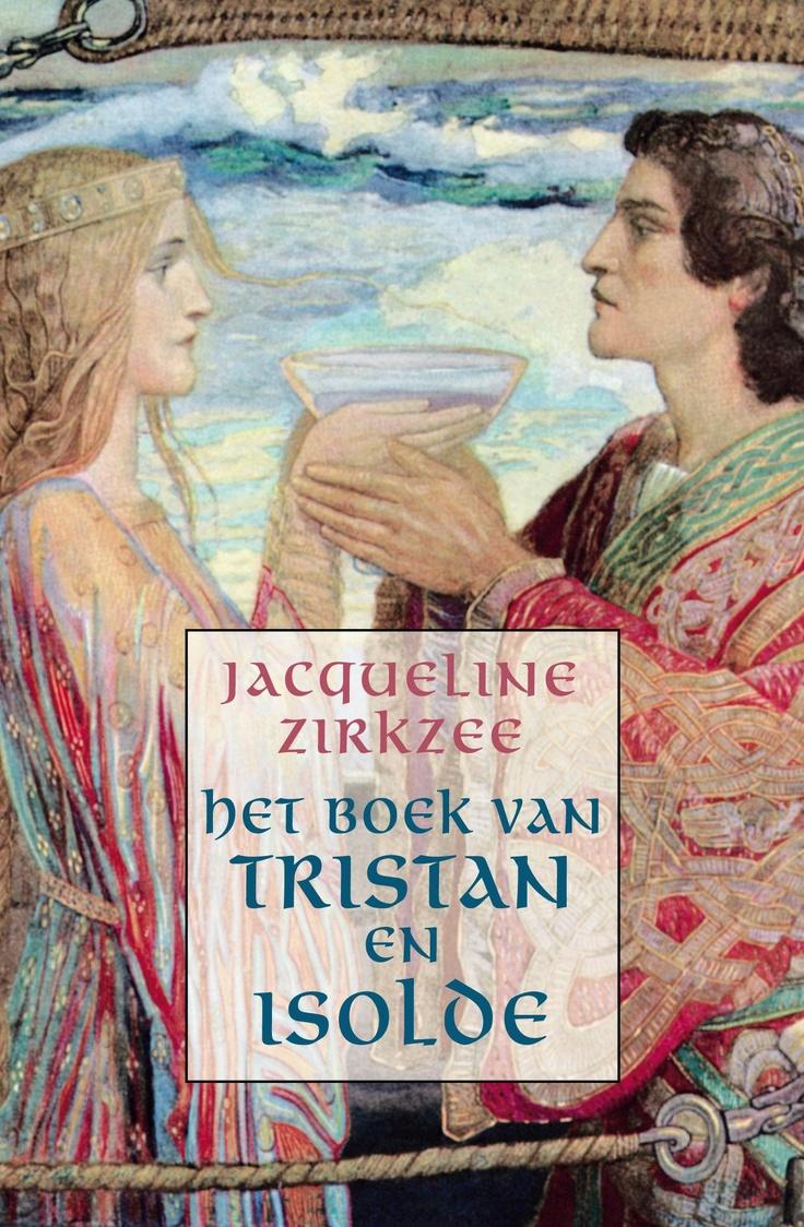 Het Boek van Tristan en Isolde (roman), auteur Jacqueline Zirkzee, tweede druk