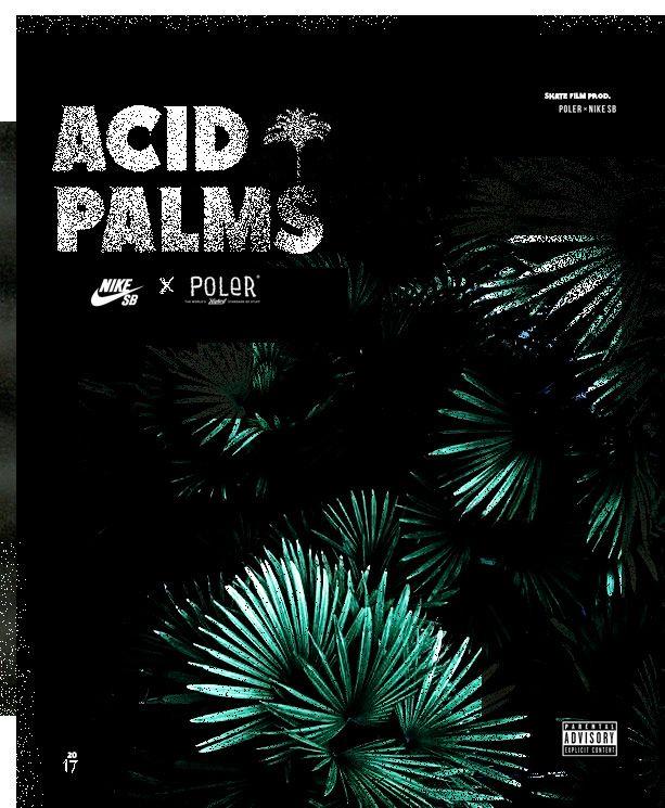 Skate video cover ACID PALMS Nike x Poler studio ACETONE GRAPHIK