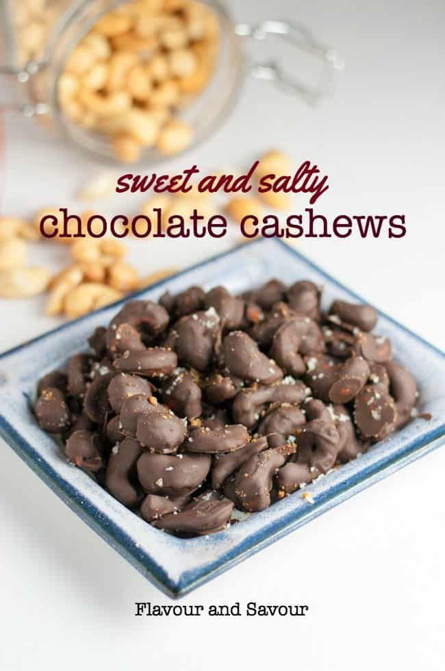 Sweet And Sea Salty Chocolate Cashews Flavour And Savour Recipe Nut Recipes Chocolate Covered Nuts Homemade Snacks