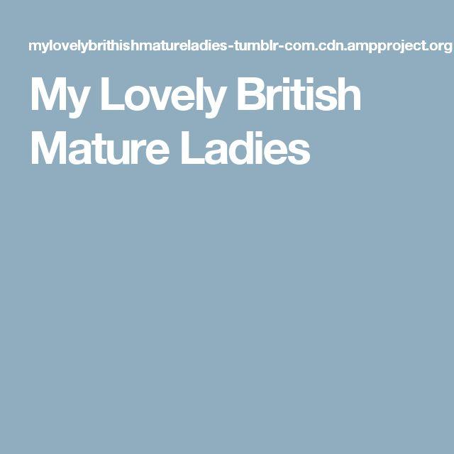 My Lovely British Mature Ladies