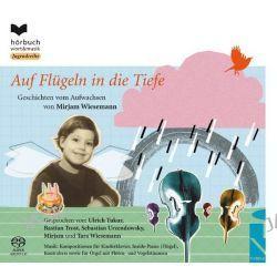 Hörbuch: Auf Flügeln In Die Tiefe Von Mirjam Wiesemann, Audiobooki w języku niemieckim <JASK>