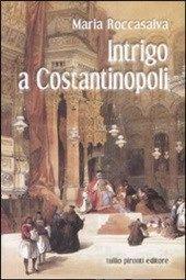 #Intrigo a costantinopoli editore Tullio pironti  ad Euro 13.60 in #Tullio pironti #Libri gialli horror noir