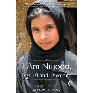 Nujood Ali because she, at the mere age of 10 years old, bravely fought and won against cultural and religious marriages in a country where that fight is particularly unwelcome and dangerous. And then wrote about it, which is astronomically awesome.