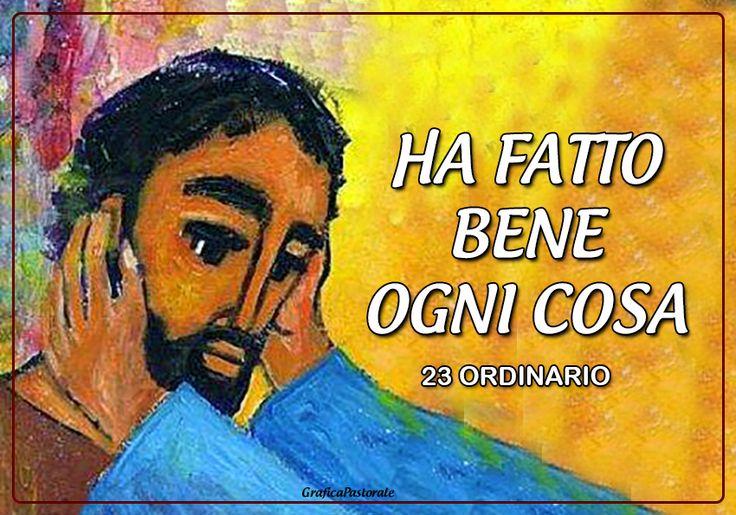23 domenica ordinario (6 settembre 2015)