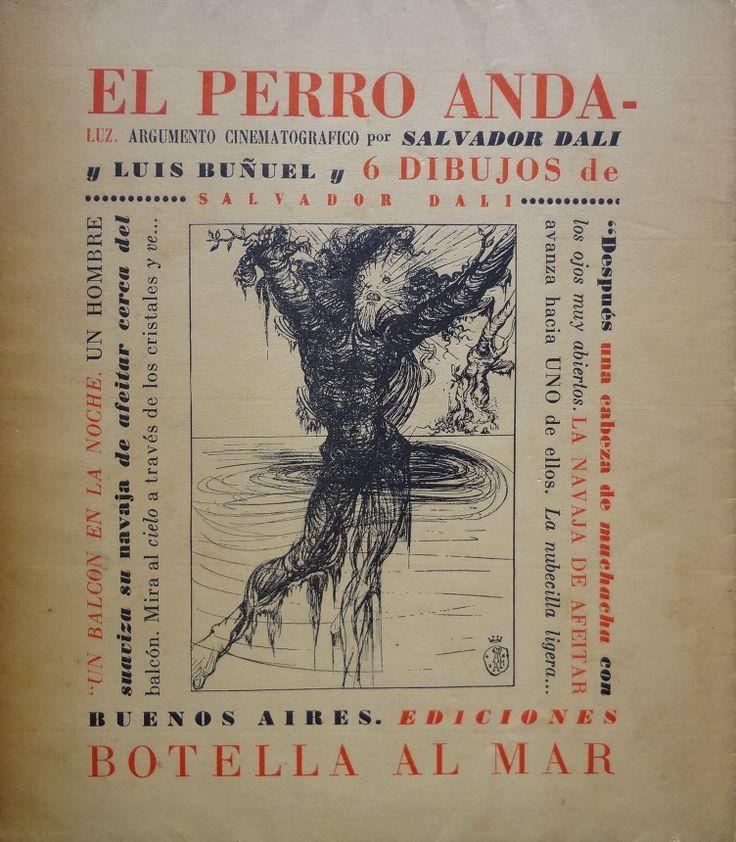 Luis Buñuel, El perro andaluz, 1947. ImpresoPrimera edición, ilustrada por Dalí.